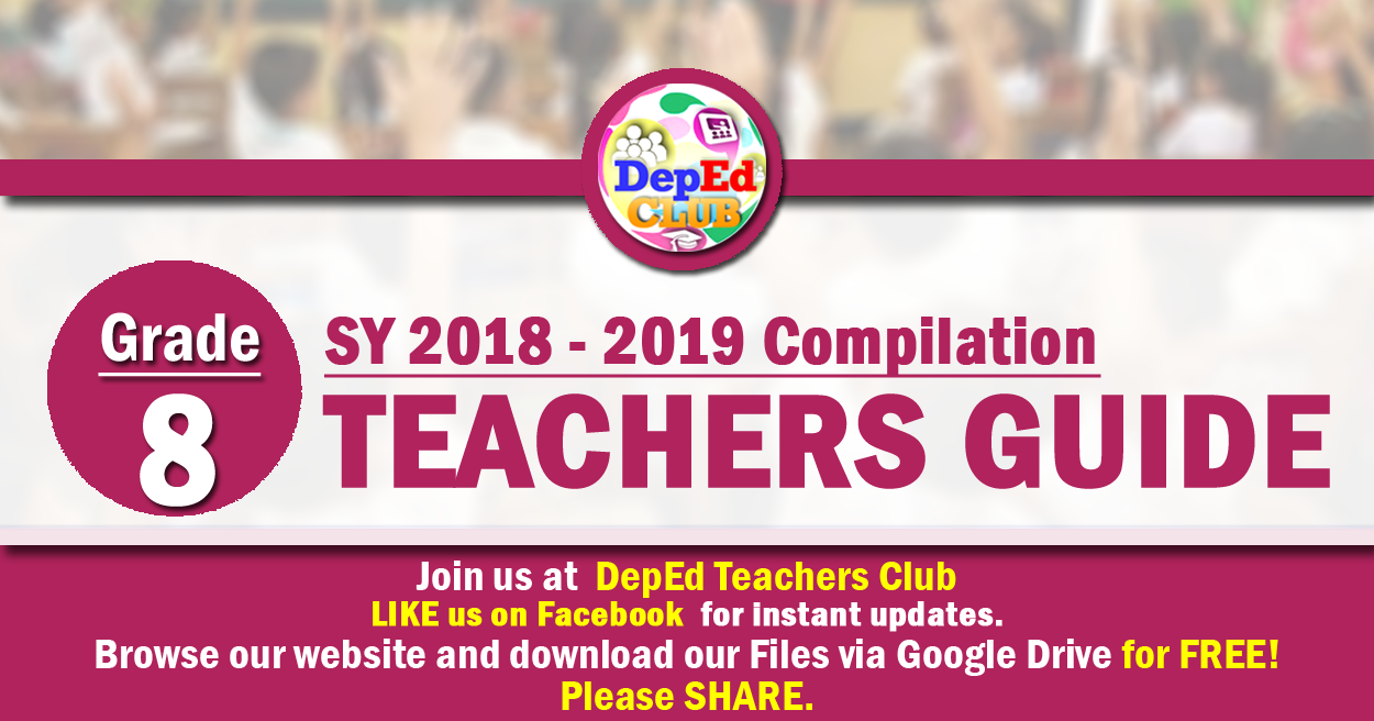 Grade 8 Teachers Guide Tg The Deped Teachers Club