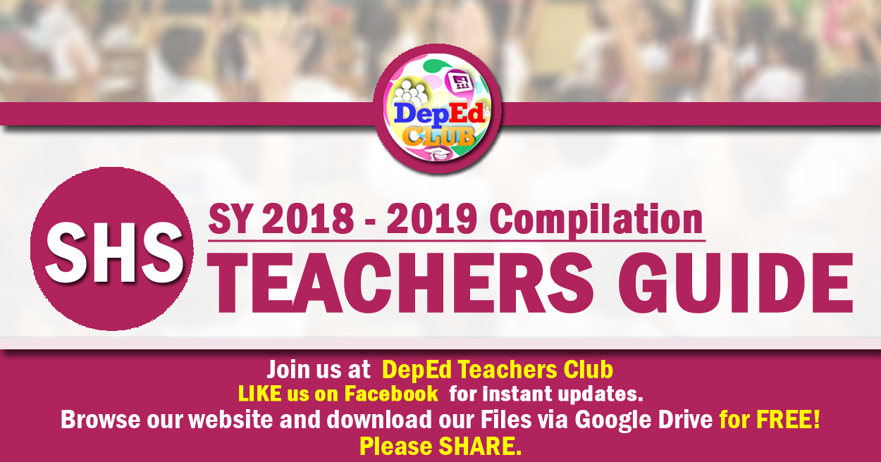SENIOR HIGH SCHOOL Teachers Guide (TG) - The Deped Teachers Club