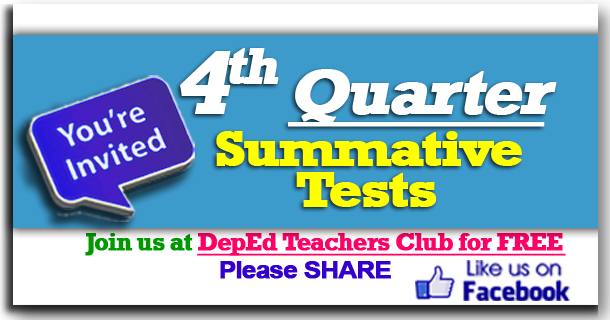 4th Quarter All Subjects Summative Tests - The Deped