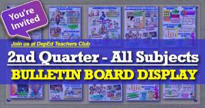 2nd Quarter Bulletin Board Display | DepEd Teachers Club