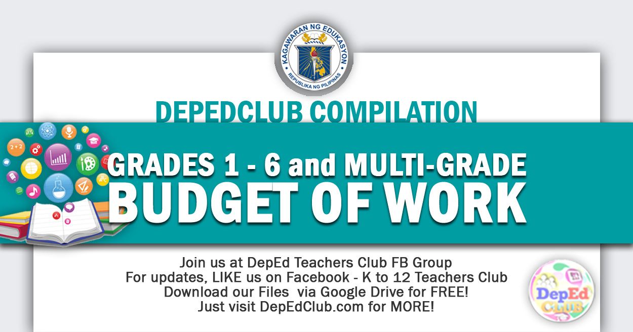 Grades 1 - 6 and Multi-Grade Budget of Work | DepEd Club