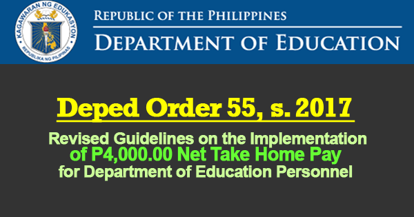 Revised Guidelines on the Implementation of P4,000.00 Net Take Home Pay for Department of Education Personnel