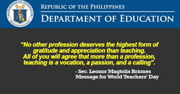 Secretary Leonor Magtolis Briones Message for World Teachers' Day