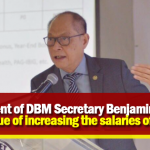 Statement of DBM Secretary Benjamin Diokno on the issue of increasing the salaries of Teachers