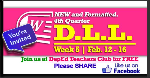 Week 5 - 4th Quarter - Daily Lesson Log (DLL) (Feb  12 - Feb