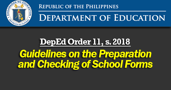 Guidelines on the Preparation and Checking of School Forms