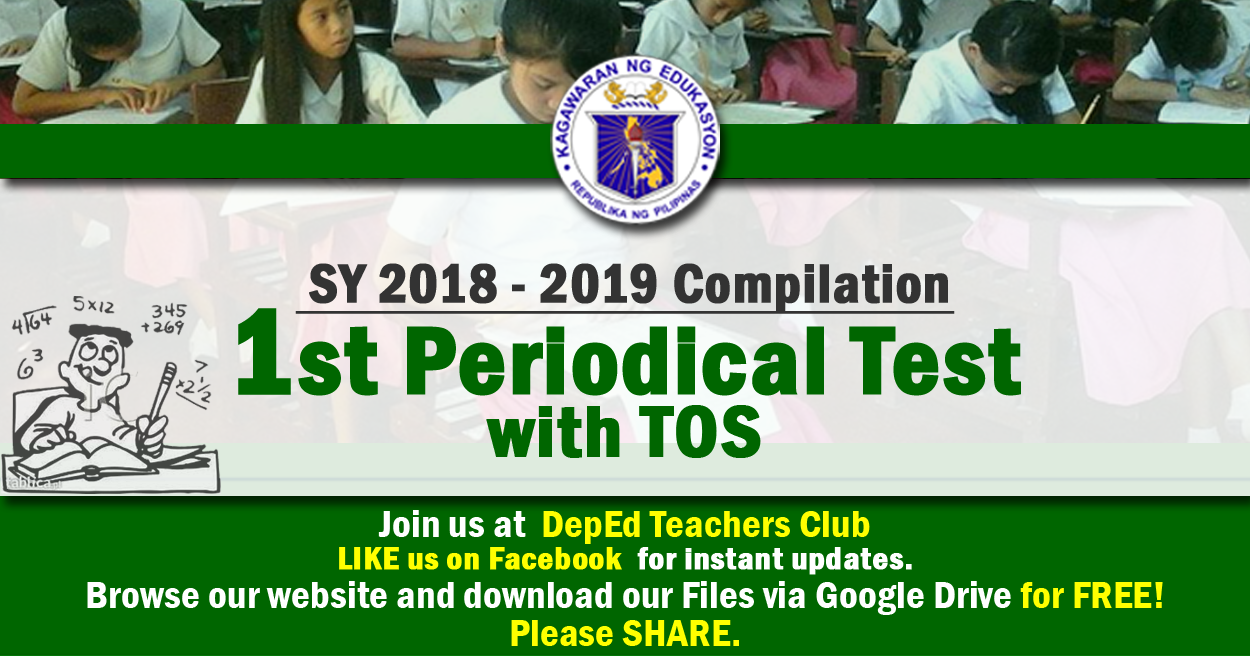 1st Periodical Test with TOS Compilation | SY 2018 - 2019