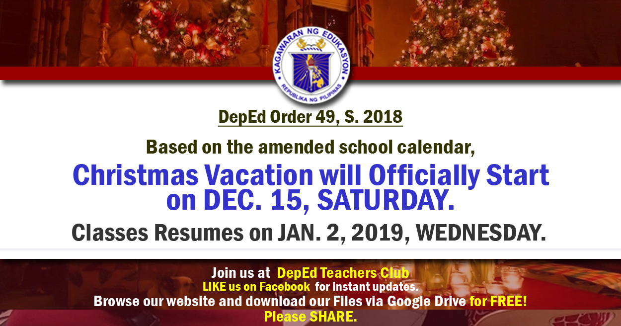 Deped Christmas Vacation Will Officially Start On Dec 15 Classes