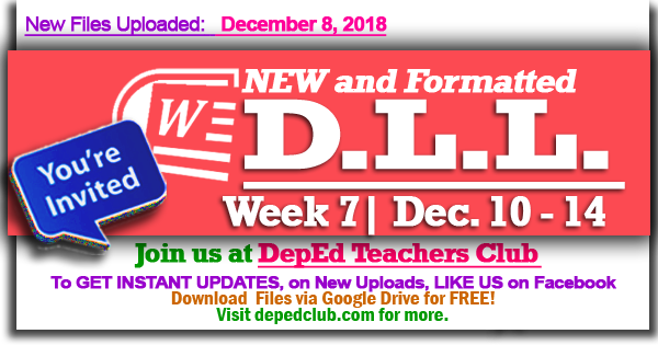 Week 7 - 3rd Quarter Daily Lesson Log (Dec  10 - 14, 2018) | Weekly DLL