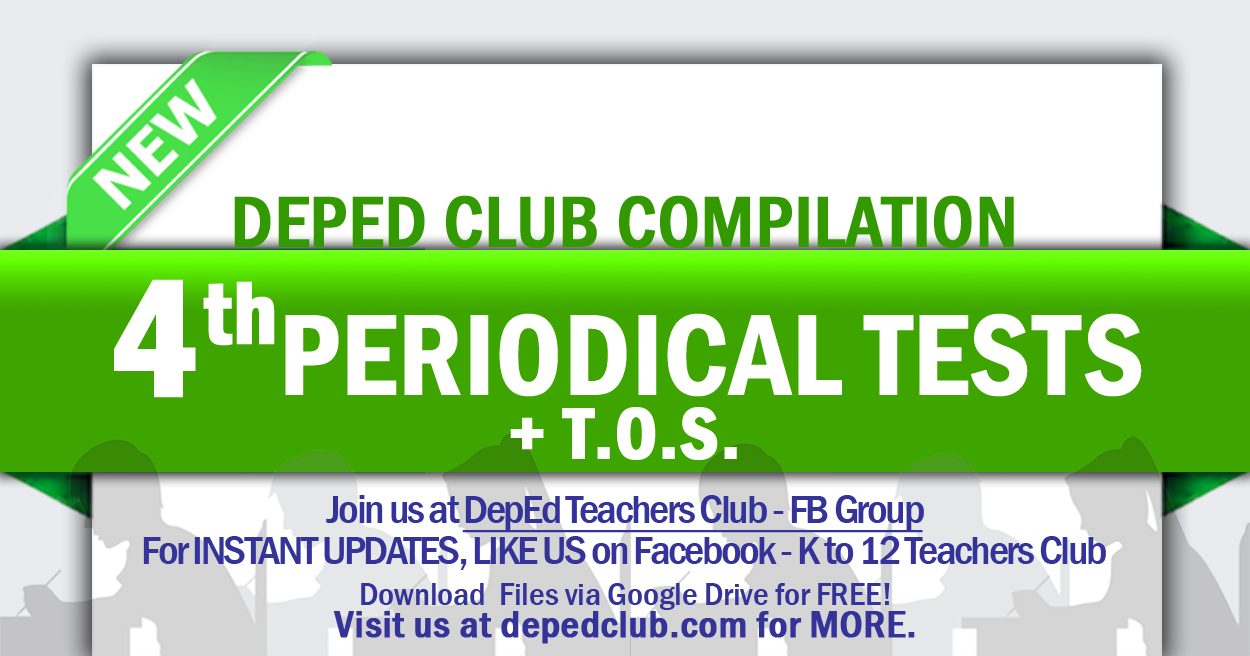 4th Periodical Tests Compilation | DepEd Club