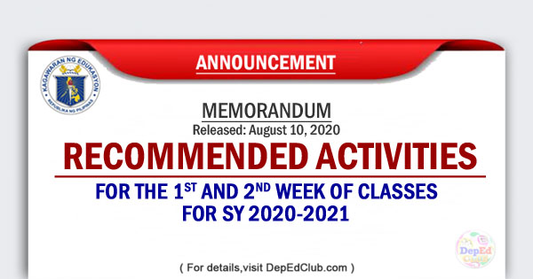 School Activities for the 1st and 2nd Week of Classes for SY 2020-2021